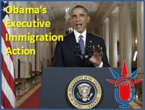 Layli Eskandari: President Obama's Recent Executive Action Announcement on Immigration (Ep. 32)